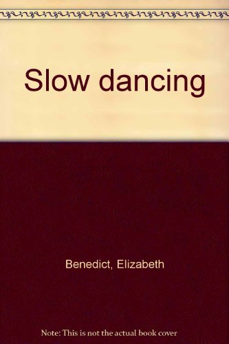 9781555040055: Slow dancing