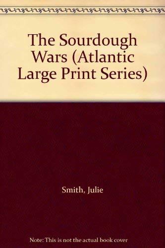 9781555040277: The Sourdough Wars (Atlantic Large Print Series)
