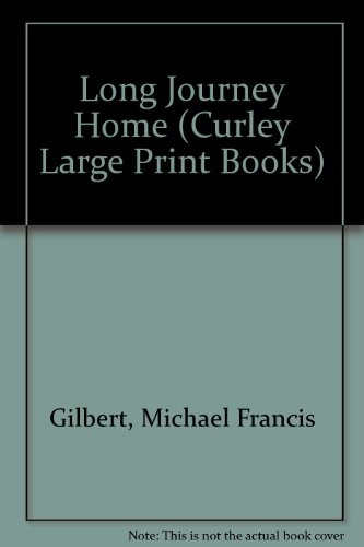 9781555040710: Long Journey Home (Curley Large Print Books)