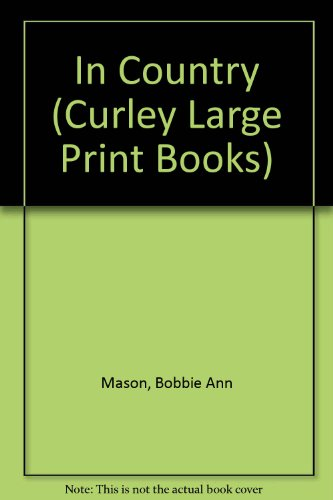 9781555040727: In Country (Curley Large Print Books)