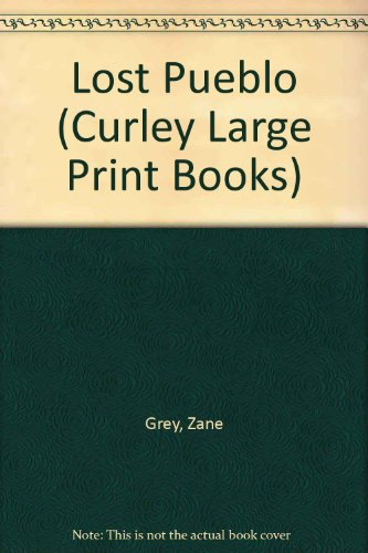 9781555040895: Lost Pueblo (Curley Large Print Books)