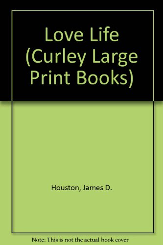 9781555040949: Love Life (Curley Large Print Books)