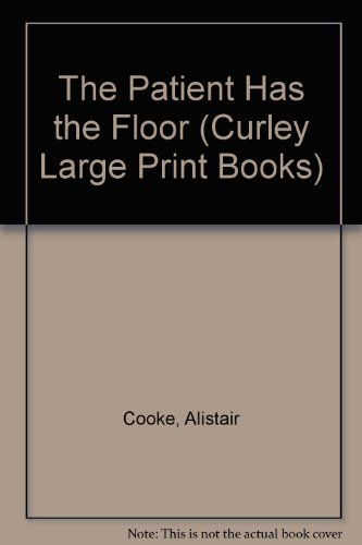 9781555042141: The Patient Has the Floor (Curley Large Print Books)