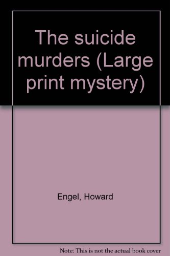 9781555042578: The suicide murders (Large print mystery)