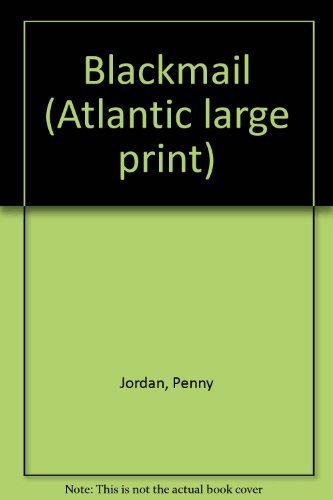 Blackmail (Atlantic large print): Jordan, Penny