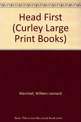 9781555043483: Head First (Curley Large Print Books)