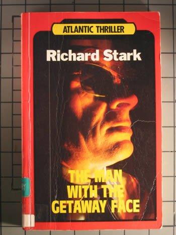The Man With the Getaway Face (Atlantic: Stark, Richard