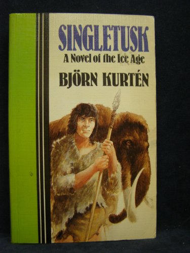 9781555044336: Singletusk: A Novel of the Ice Age (Curley Large Print Books)