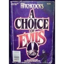 Alfred Hitchcock's a Choice of Evils Anthology II: Alfred Hitchcock