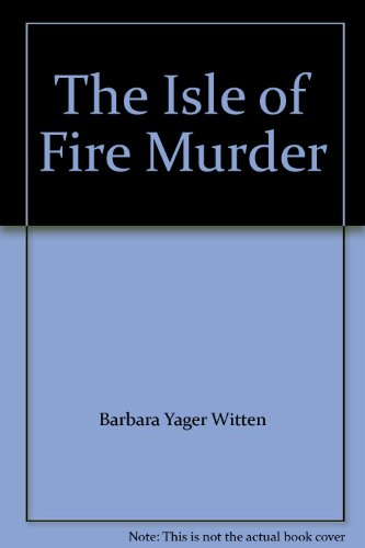 The Isle of Fire Murder