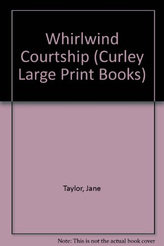 9781555044688: Whirlwind Courtship (Curley Large Print Books)