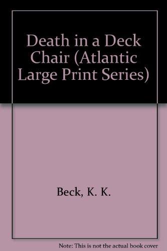 9781555044763: Death in a Deck Chair (Atlantic Large Print Series)