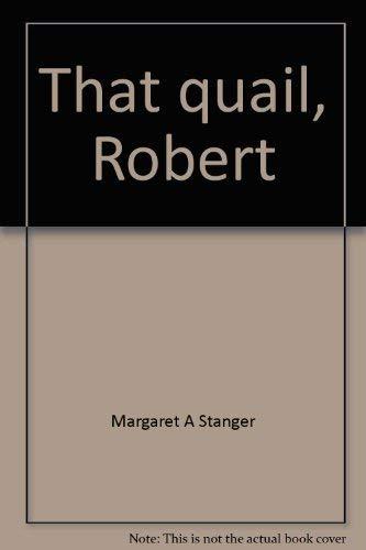 9781555045036: That quail, Robert