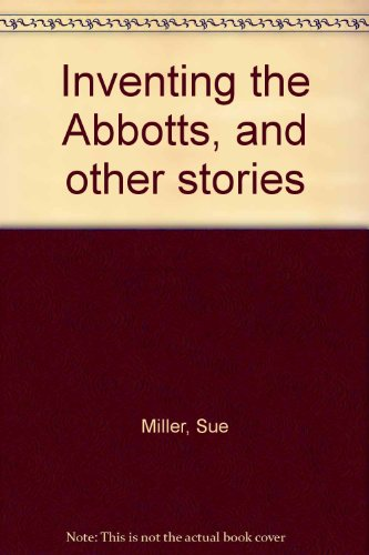 9781555045180: Inventing the Abbotts, and other stories