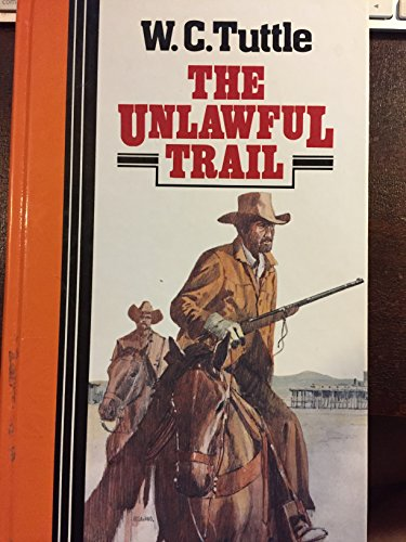 9781555045425: The Unlawful Trail (Curley Large Print Books)