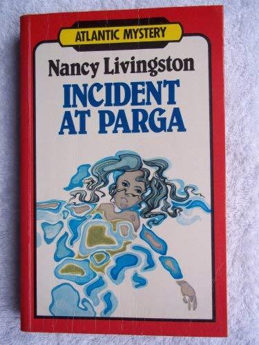 Incident at Parga (Atlantic Large Print Series): Livingston, Nancy