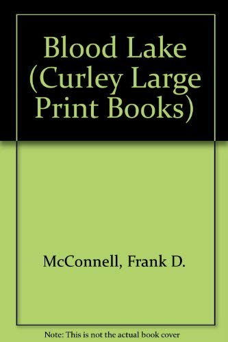 9781555045906: Blood Lake (Curley Large Print Books)
