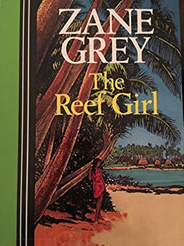 9781555045913: The Reef Girl (Curley Large Print Books)
