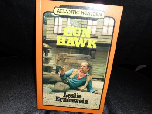 9781555046026: Gun Hawk (Atlantic Large Print Series)