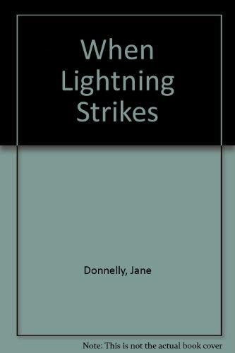 9781555046132: When Lightning Strikes