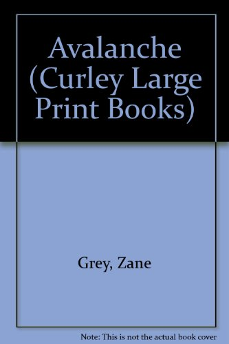 9781555046248: Avalanche (Curley Large Print Books)