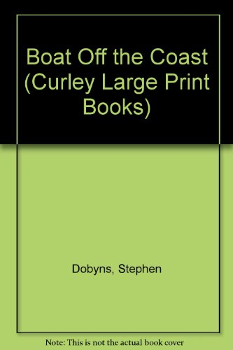 9781555046415: Boat Off the Coast (Curley Large Print Books)