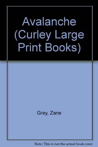 9781555046507: Avalanche (Curley Large Print Books)