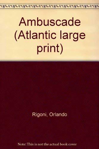 Ambuscade (Atlantic large print): Orlando Rigoni