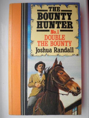 9781555046750: Double the Bounty