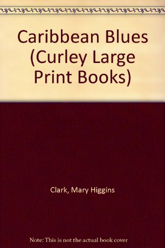 9781555046781: Caribbean Blues (Curley Large Print Books)