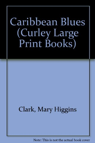 9781555046798: Caribbean Blues (Curley Large Print Books)