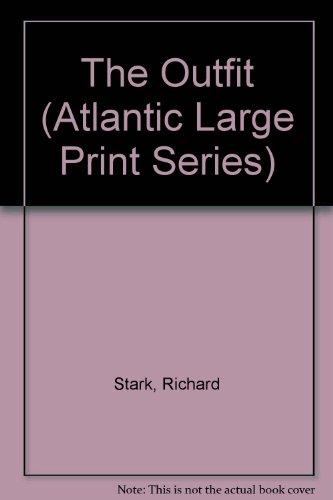 The Outfit (Atlantic Large Print Series): Stark, Richard