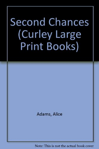 Second Chances (Curley Large Print Books) (1555047041) by Alice Adams