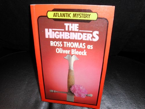 9781555047177: The highbinders (Atlantic large print)