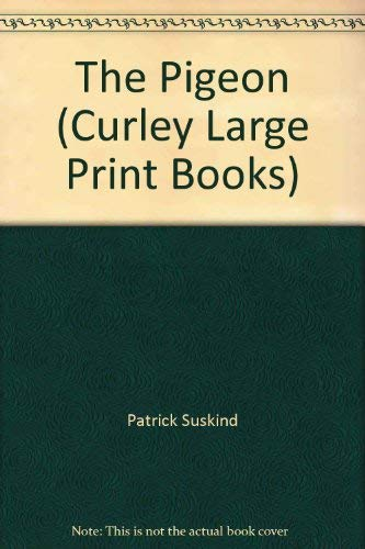 9781555047818: Pigeon (Curley Large Print Books) (English and German Edition)