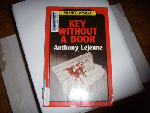 Key Without a Door (Atlantic Large Print Series) (9781555048082) by Anthony Lejeune