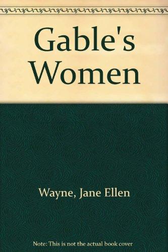 9781555048327: Gable's Women
