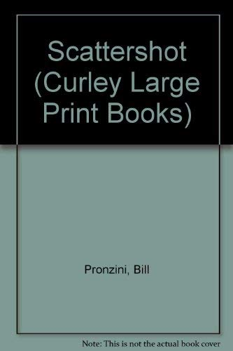 9781555048334: Scattershot (Curley Large Print Books)