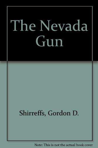 The Nevada Gun (9781555048495) by Gordon D. Shirreffs