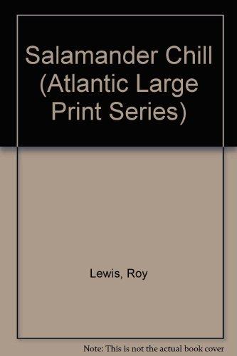9781555049034: Salamander Chill (Atlantic Large Print Series)