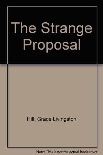 9781555049508: The Strange Proposal