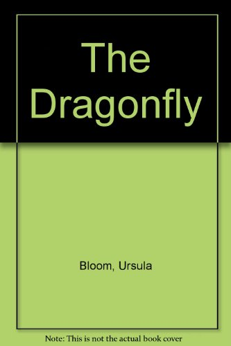 9781555049966: The Dragonfly