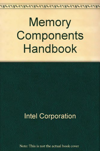 Memory Components Handbook: Intel Corporation Staff