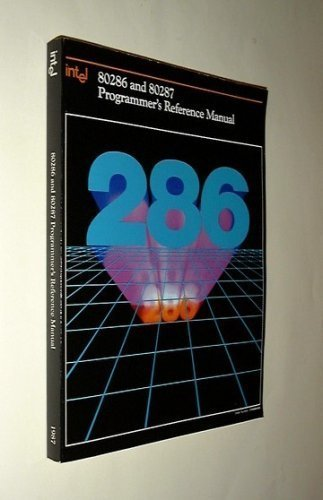 9781555120559: 80286 And 80287 Programmer's Reference Manual, 1987/210498