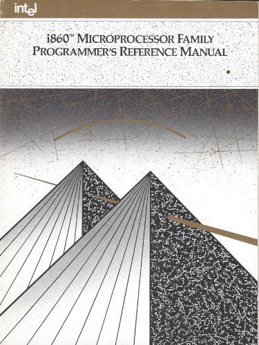9781555121358: I860 Microprocessor Family Programmer's Reference Manual 1991