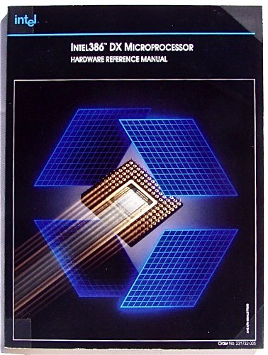 9781555121532: Intel386 Dx Microprocessor Hardware Reference Manual