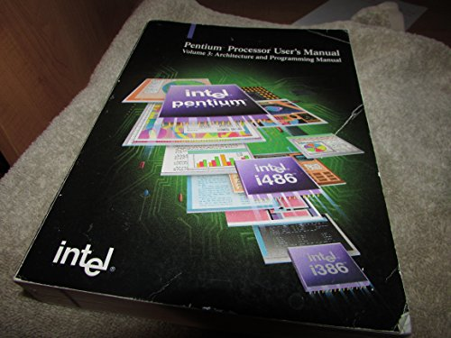 9781555121952: Pentium Processor User's Manual: Architecture and Programming Manual, 1993: 003