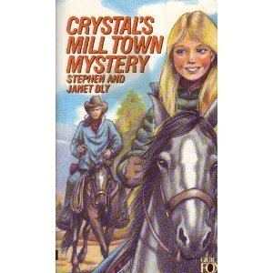 9781555130541: Crystal's Mill Town Mystery (Crystal Blake Series, Book 4)