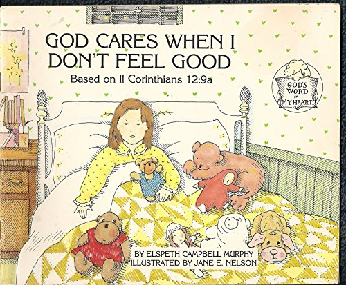 9781555130572: God Cares When I Don't Feel Good (God's Word in My Heart)