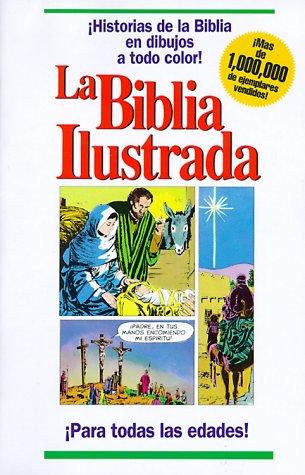 9781555130688: La Biblia Ilustrada / Picture Bible (Spanish Edition)